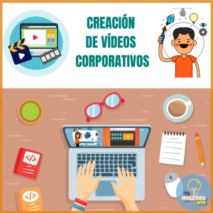 Creación de Vídeo Corporativo